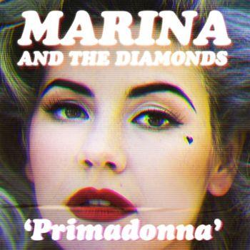 Marina And The Diamonds - Primadonna