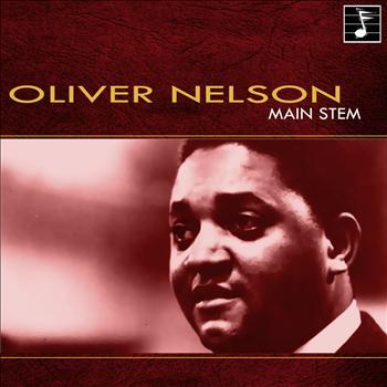 Oliver Nelson - Main Stem