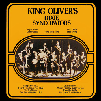 King Oliver - King Oliver's Dixie Syncoptors