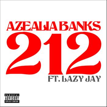 Azealia Banks / Lazy Jay - 212