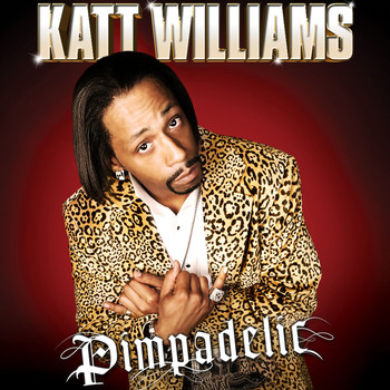 Katt Williams - Pimpadelic