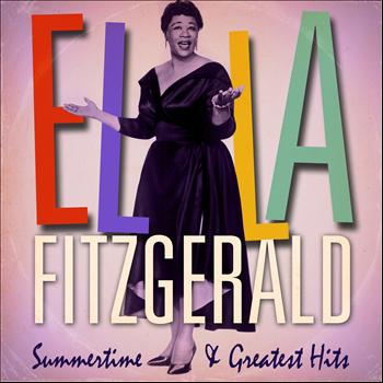 Ella Fitzgerald - Ella Fitzgerald : Summertime and Greatest Hits (Remastered)