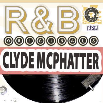 Clyde McPhatter - Clyde McPhatter: R&B Originals