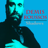 Demis Roussos - Shadows