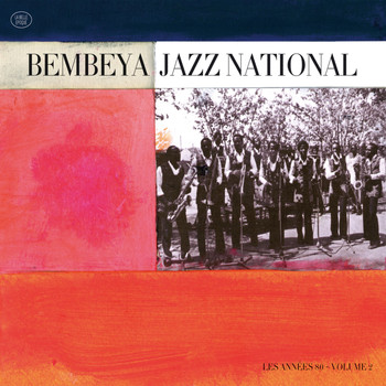 Bembeya Jazz National - Volume 2 - Les Années 80