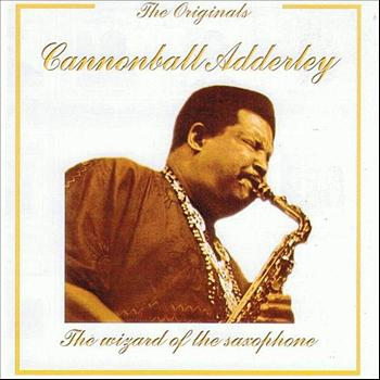 Cannonball Adderley - The Originals: Cannonball Adderley