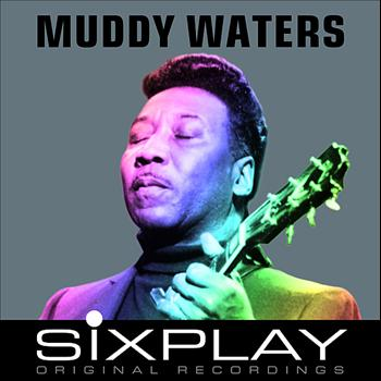 Muddy Waters - Six Play: Muddy Waters - EP