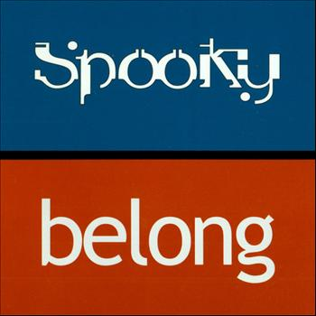 Spooky - Belong