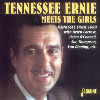 Tennessee Ernie Ford - Tennessee Ernie Ford Meets the Girls