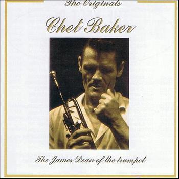 Chet Baker - The Originals: Chet Baker