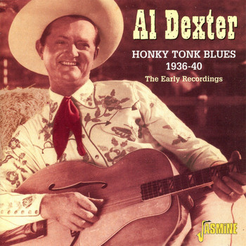 Al Dexter - Honky Tonk Blues 1936-40