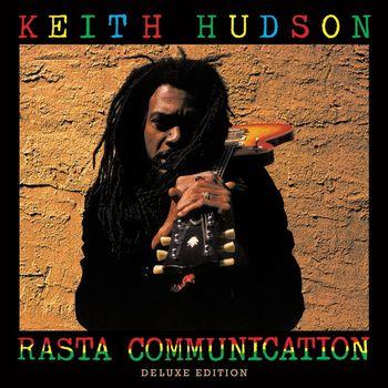 Keith Hudson - Rasta Communication - Deluxe Edition