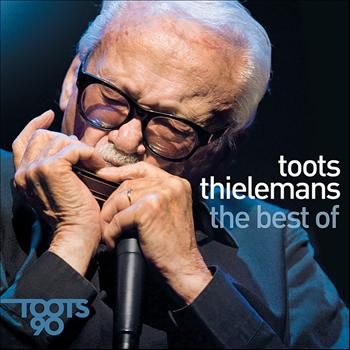 Toots Thielemans - Toots Thielemans 90