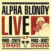 Alpha Blondy - Live at Paris Zenith 1992 & Paris Bercy 2000