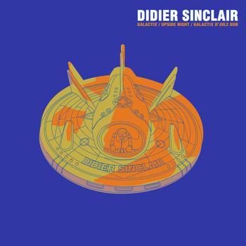Didier Sinclair - Galactix