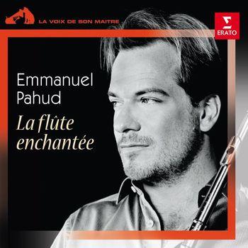 Emmanuel Pahud - La flûte enchantée
