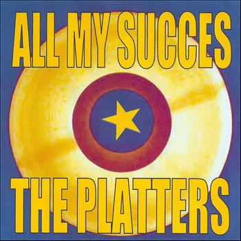 The Platters - All My Succes - The Platters
