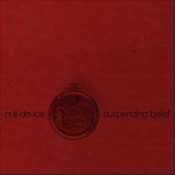 Null Device - Suspending Belief