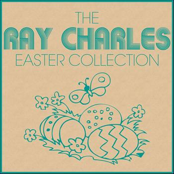 Ray Charles - The Ray Charles Easter Collection