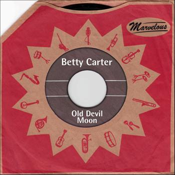 Betty Carter - Old Devil Moon (Marvelous)