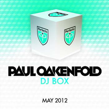 Paul Oakenfold - DJ Box - May 2012