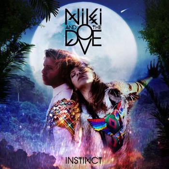 Niki & The Dove - Instinct