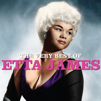 Etta James - The Very Best Of