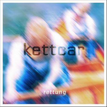Kettcar - Rettung