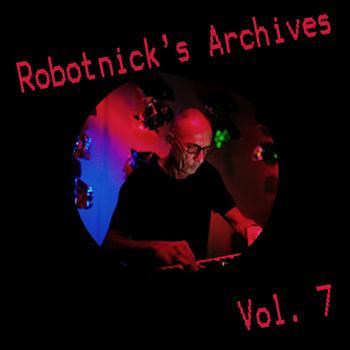 Alexander Robotnick - Robotnick's Archives Vol7
