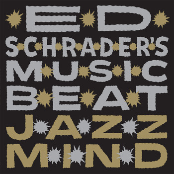 Ed Schrader's Music Beat - Jazz Mind