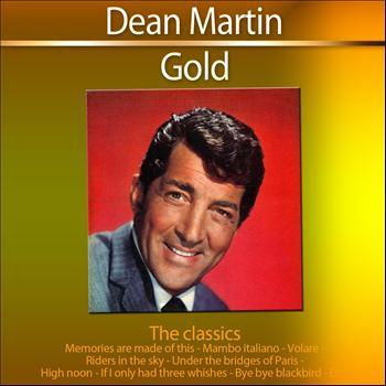 Dean Martin - Gold - The Classics: Dean Martin