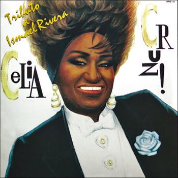 Celia Cruz - Tributo A Ismael Rivera