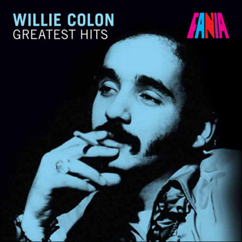Willie Colon - Willie Colon - Greatest Hits