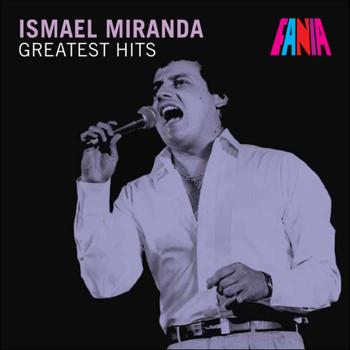 Ismael Miranda - Ismael Miranda - Greatest Hits