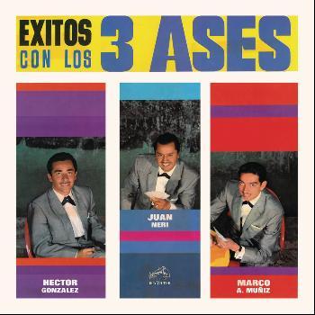 Los Tres Ases - Exitos con Los Tres Ases
