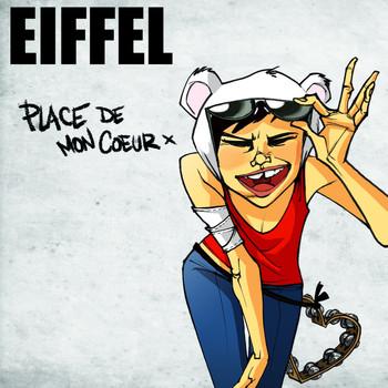 Eiffel - Place de mon cœur