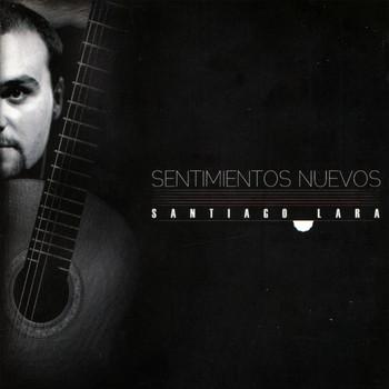Santiago Lara - Sentimientos Nuevos