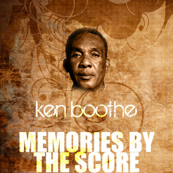 Ken Boothe - Memories By The Score