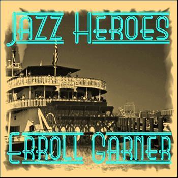 Erroll Garner - Jazz Heroes - Erroll Garner