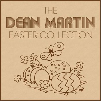 Dean Martin - The Dean Martin Easter Collection