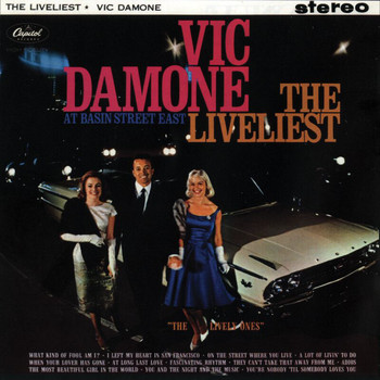 Vic Damone - The Liveliest At the Basin Street East