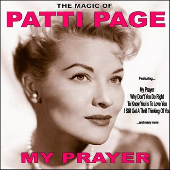 Patti Page - My Prayer:The Magic of Patti Page