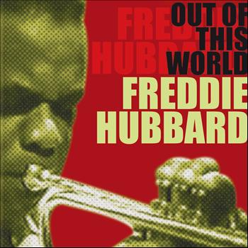 Freddie Hubbard - Out of This World