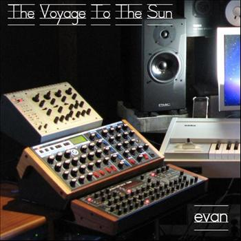 Evan - The Voyage To The Sun