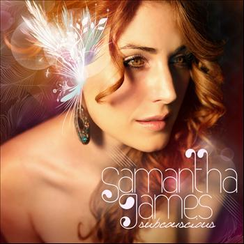Samantha James - Subconscious