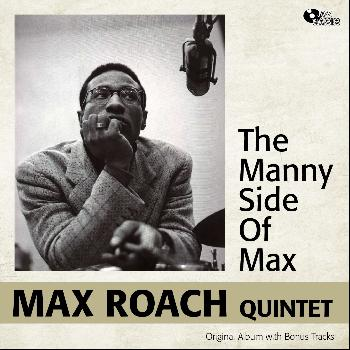 Max Roach - The Many Sides of Max (Original Album Plus Bonus Tracks)