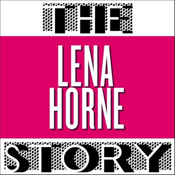 Lena Horne - The Lena Horne Story (Vol. 1)