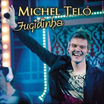 Michel Teló - Fugidinha