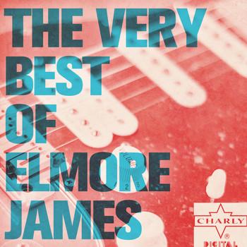 Elmore James - The Very Best of Elmore James