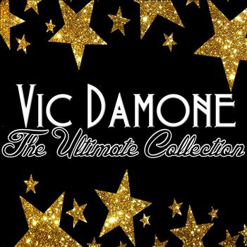 Vic Damone - The Ultimate Collection